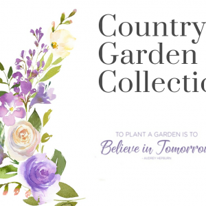 Country Garden Collection